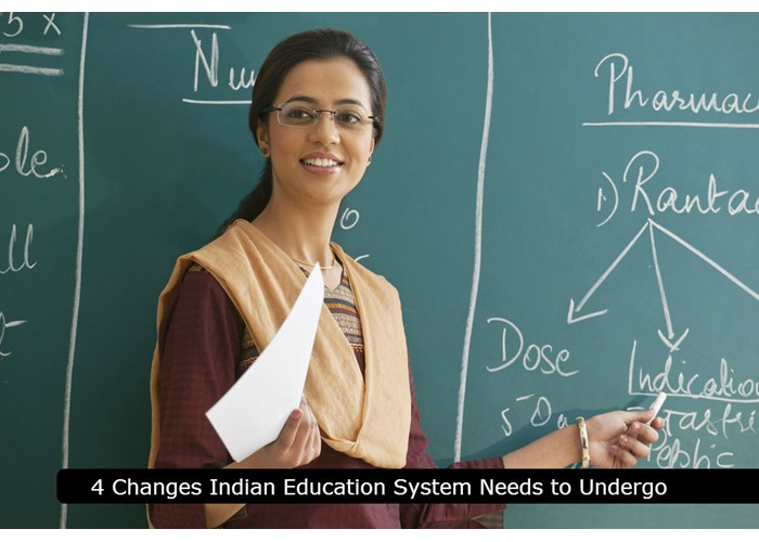 4 Changes Indian Education System Needs to Undergo